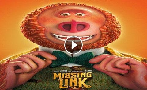 Missing Link 2019 Watch Online Free Movie Full HD 4K