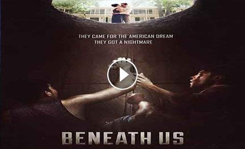 Ýíáã Beneath Us 2019 ãÊÑÌã HD