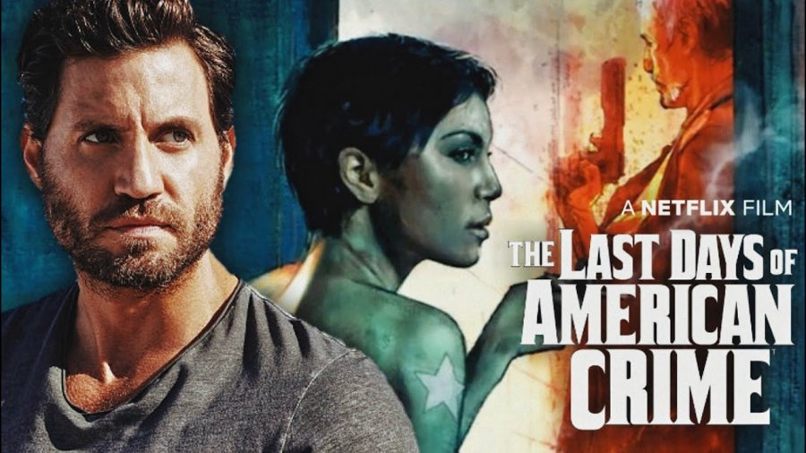 The Last Days of American Crime 2020 Full Movie Watch Online Free HD 4K